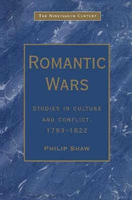 Romantic Wars by Philip Shaw