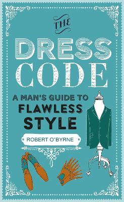 The Dress Code by Robert O'Byrne