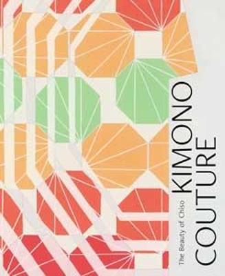 Kimono Couture: The Beauty of Chiso by Vivian Li