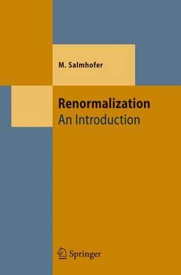 Renormalization by Manfred Salmhofer