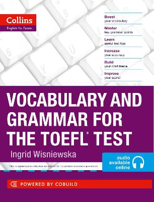 Vocabulary and Grammar for the TOEFL Test (Collins English for the TOEFL Test ) by Ingrid Wisniewska