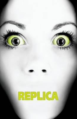 Replica by Jack Heath