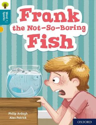 Oxford Reading Tree Word Sparks: Level 9: Frank the Not-So-Boring Fish book