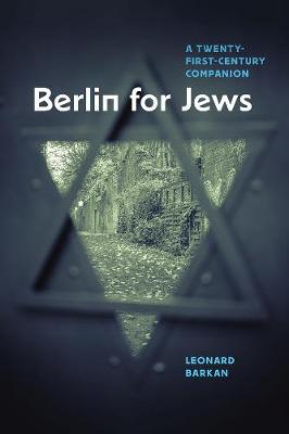 Berlin for Jews by Leonard Barkan