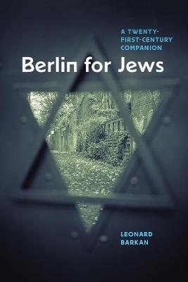 Berlin for Jews by Leonard Barkan