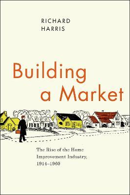 Building a Market by Richard Harris