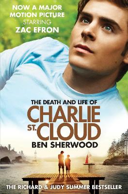 Death and Life of Charlie St. Cloud by Ben Sherwood
