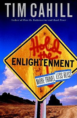 Hold the Enlightenment by Tim Cahill