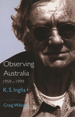 Observing Australia by Ken Inglis