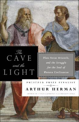 Cave And The Light by Arthur Herman