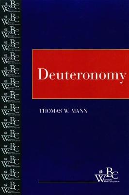 Deuteronomy by Thomas W. Mann
