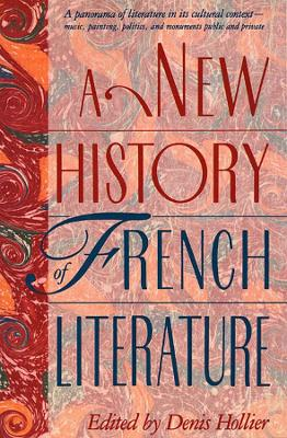 New History of French Literature by Denis Hollier
