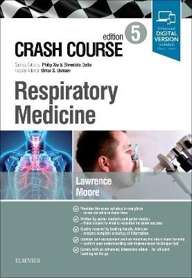 Crash Course Respiratory Medicine by Hannah Lawrence