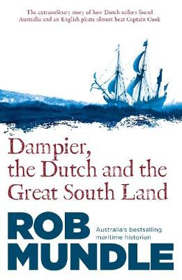 Dampier, the Dutch and the Great South Land book
