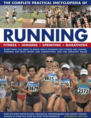 Complete Practical Encyclopedia of Running book
