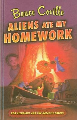 Aliens Ate My Homework by Bruce Coville