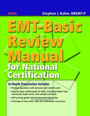 EMT-Basic Review Manual For National Certification by American Academy of Orthopaedic Surgeons (AAOS)