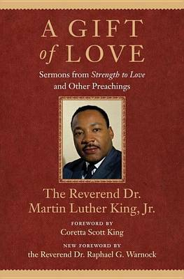 Gift of Love, A by Martin Luther King, Jr.