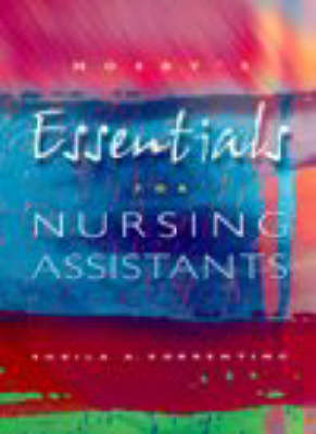 Mosby's Essentials for Nursing Assistants by Sheila A. Sorrentino