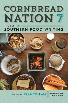 Cornbread Nation 7 by Francis Lam