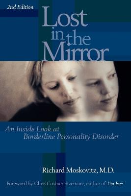Lost in the Mirror by Richard A. Moskovitz