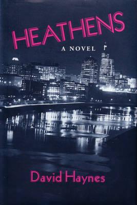 Heathens by David Haynes
