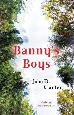 Banny's Boys by John D Carter