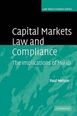Capital Markets Law and Compliance by Paul Nelson