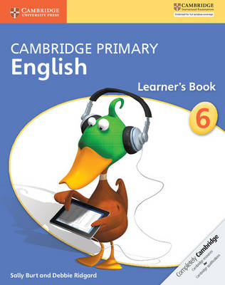 Cambridge Primary English Stage 6 Learner's Book by Sally Burt