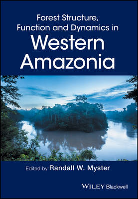 Forest Structure, Function and Dynamics in Western  Amazonia book
