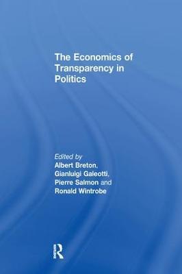 The Economics of Transparency in Politics by Gianluigi Galeotti
