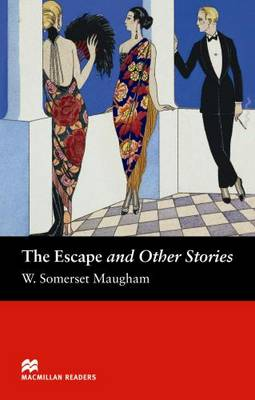 The Escape and Other Stories by W. Somerset Maugham