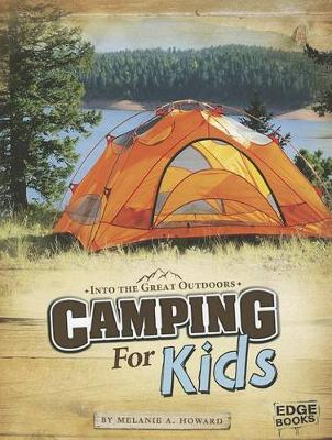 Camping for Kids by ,Melanie,A. Howard