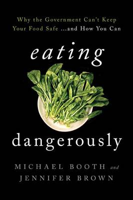 Eating Dangerously by Michael Booth
