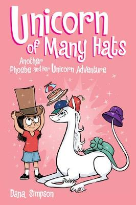 Unicorn of Many Hats  (Phoebe and Her Unicorn Series Book 7) book