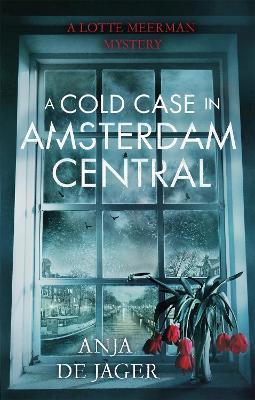 Cold Case in Amsterdam Central book