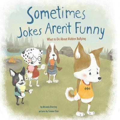Sometimes Jokes Aren't Funny by Amanda F. Doering