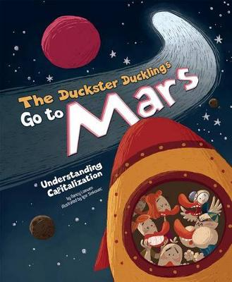 The Duckster Ducklings Go to Mars by Nancy Loewen