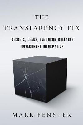The Transparency Fix by Mark Fenster