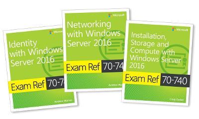MCSA Windows Server 2016 Exam Ref 3-Pack by Andrew Warren