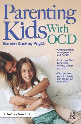 Parenting Kids with OCD by Bonnie Zucker