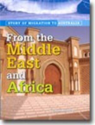 From the Middle East and Africa by Nicolas Brasch
