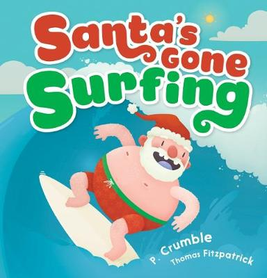 Santa's Gone Surfing book