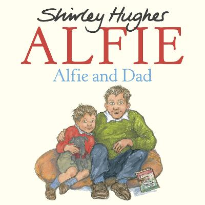 Alfie and Dad by Shirley Hughes