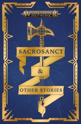 Sacrosanct & Other Stories by C L Werner