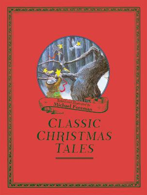 Michael Foreman's Classic Christmas Tales by Michael Foreman