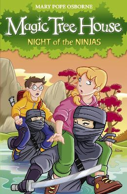Magic Tree House 5: Night of the Ninjas by Mary Pope Osborne