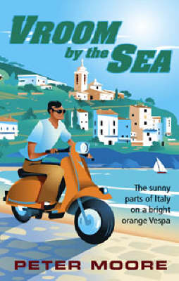 Vroom by the Sea by Peter Moore