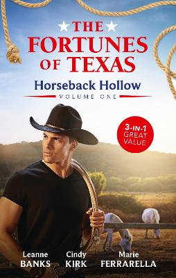 The Fortunes Of Texas: Horseback Hollow Volume One/Happy New Year, Baby Fortune!/A Sweetheart for Jude Fortune/Lassoed by Fortune book