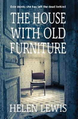 House With Old Furniture by Helen Lewis